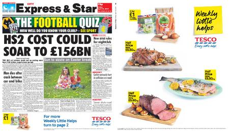 Express and Star City Edition – April 19, 2019