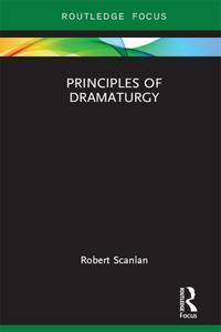 Principles of Dramaturgy (Focus on Dramaturgy)