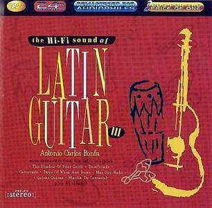 Antonio Carlos Bonfa - The Hi-Fi Sound of Latin Guitar III (2003)