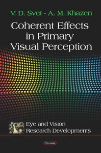 Coherent Effects in Primary Visual Perception