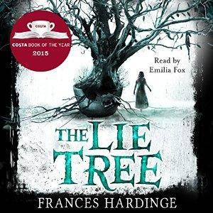 The Lie Tree: Costa Book of the Year 2015 by Frances Hardinge