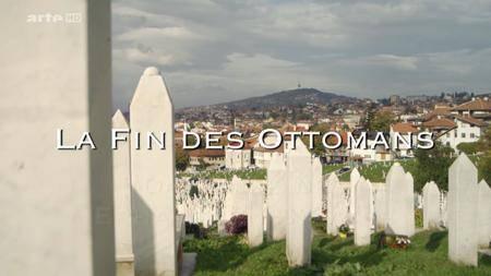 (Arte) La fin des Ottomans (2016)