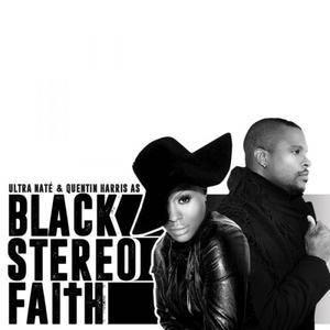 Black Stereo Faith - Ultra Naté & Quentin Harris Present: Black Stereo Faith (2017)