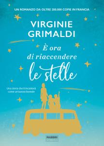 Virginie Grimaldi - E' ora di riaccendere le stelle