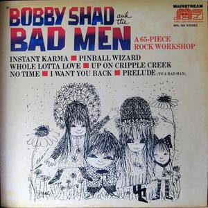 Bobby Shad & The Bad Men - A 65-Piece Rock Workshop (1973) {Mainstream} **[RE-UP]**