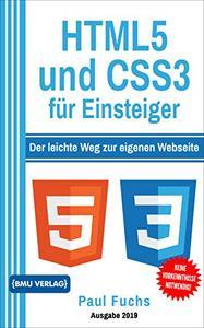 HTML5: und CSS3 für Einsteiger: Der leichte Weg zur eigenen Webseite