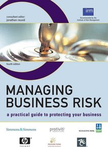 Managing Business Risk: A Practical Guide to Protecting Your Business (repost)