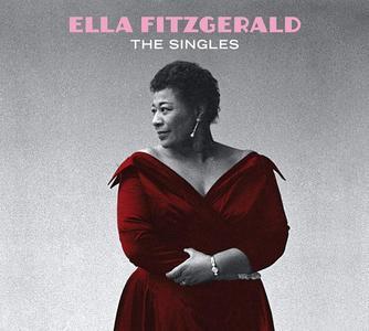 Ella Fitzgerald - The Singles (2017)