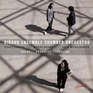Giraud Ensemble Chamber Orchestra - Gulda - Prokofiev - Poulenc (2019) [Official Digital Download 24/96]