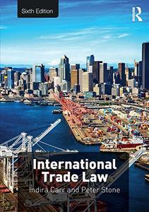 International Trade Law, 6th Edition