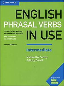 English Phrasal Verbs in Use Intermediate Book with Answers, 2nd Edition