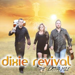 Dixie Revival - The Extra Mile (2019)