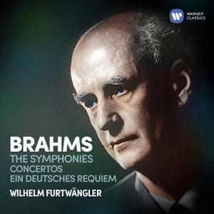 Wilhelm Furtwängler - Brahms: The Symphonies, Ein deutsches Requiem, Concertos (2018)