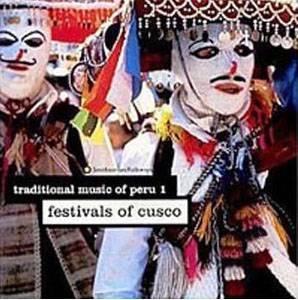 Traditional Music Of Peru 1 - Festivals Of Cusco