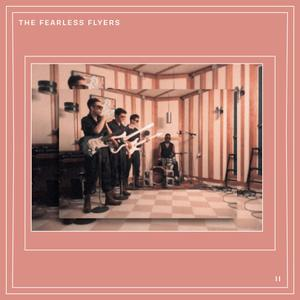 The Fearless Flyers - The Fearless Flyers II (EP) (2019)