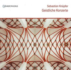 Arno Paduch, Johann Rosenmüller Ensemble - Sebastian Knüpfer: Geistliche Konzerte (2018)