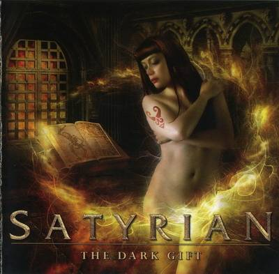Satyrian - The Dark Gift (2006)