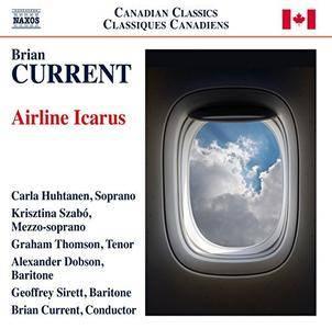 Carla Huhtanen, Krisztina Szabo, Graham Thomson, Geoffrey Sirett & Brian Current - Brian Current: Airline Icarus (2014)