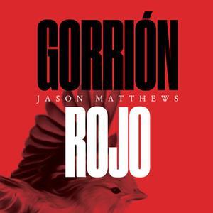 «Gorrión rojo» by Jason Matthews