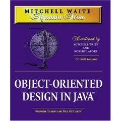 Object Oriented Design in Java (Mitchell Waite Signature Series) (1998)