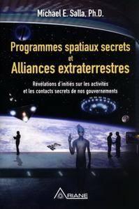 "Michael E. Salla, ""Programmes spatiaux secrets et alliances extraterrestres"" (repost)"