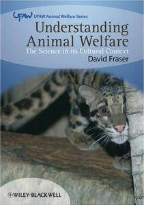 Understanding Animal Welfare: The Science in its Cultural Context (repost)