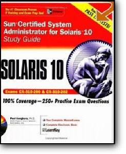 Paul Sanghera, «Sun Certified System Administrator for Solaris 10 Study Guide (Exams 310-200 & 310-202)»