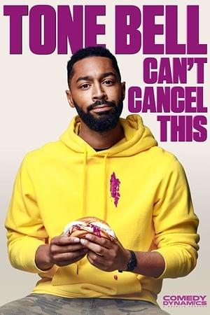 Tone Bell - Can't Cancel This (2019)