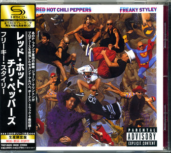 Red Hot Chili Peppers - Freaky Styley (1985) Japanese SHM-CD, 2008 [Re-Up]
