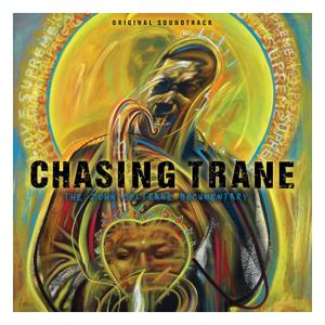 John Coltrane - Chasing Trane: The John Coltrane Documentary  (Original Soundtrack) (2017)