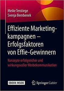 Effiziente Marketingkampagnen – Erfolgsfaktoren von Effie-Gewinnern