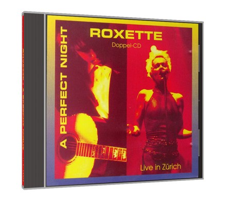 Roxette. A Perfect Night. Live in Zurich.
