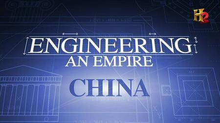History Channel - Engineering an Empire: China (2005)