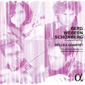 Belcea Quartet, Nicolas Bone, Antônio Meneses - Berg, Webern & Schönberg: Chamber Music (2015)