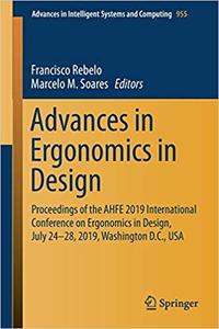 Advances in Ergonomics in Design: Proceedings of the AHFE 2019 International Conference on Ergonomics in Design