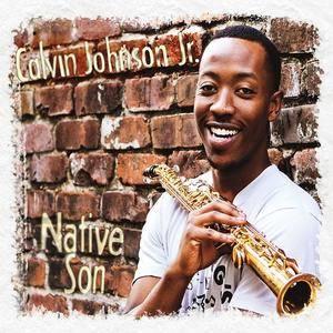 Calvin Johnson Jr. - Native Son (2013)