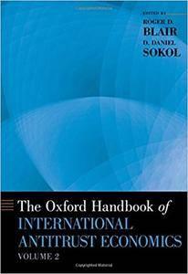 The Oxford Handbook of International Antitrust Economics, Volume 2
