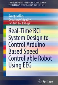 Real-Time BCI System Design to Control Arduino Based Speed Controllable Robot