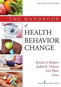 The Handbook of Health Behavior Change, 4th Edition (Repost)