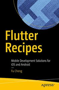 Flutter Recipes Mobile Development Solutions for iOS and Android
