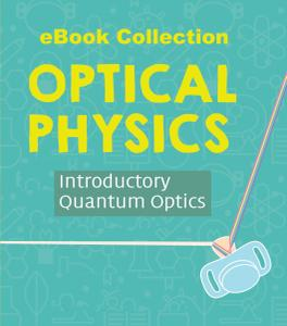 Optical Physics - eBook Collection