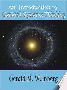 An Introduction to General Systems Thinking, Silver Anniversary Edition (repost)