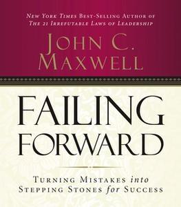 «Failing Forward» by John C. Maxwell