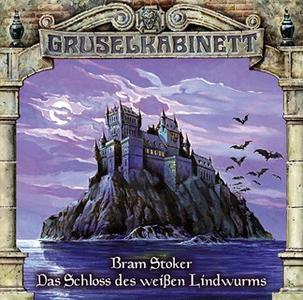 «Gruselkabinett - Folge 35: Das Schloss des weißen Lindwurms» by Bram Stoker
