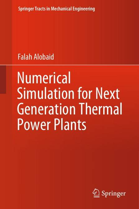 Numerical Simulation for Next Generation Thermal Power Plants (Repost)