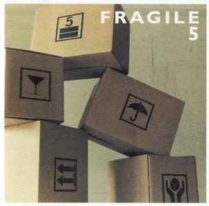 Fragile - 5 (2000)