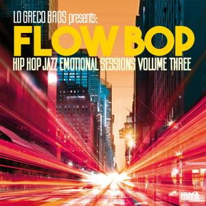 Flow Bop - Hip Hop Jazz Emotional Sessions, Vol. 3 (2019)