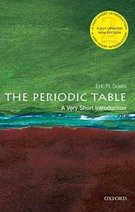 The Periodic Table: A Very Short Introduction, 2nd Edition