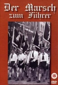 Deutsche Filmherstellungs- und -verwertungs-GmbH - The March to the Führer (1940)