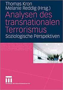Analysen des transnationalen Terrorismus: Soziologische Perspektiven (Repost)